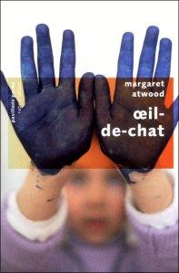 """""""Oeil-de-chat"""", Margaret ATWOOD"""