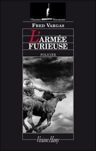 """""""L'Armée furieuse"""", Fred VARGAS"""