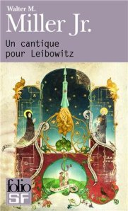 """""""Un cantique pour Leibowitz"""", Walter M. MILLER Jr."""