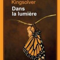 """""""Dans la lumière"""", Barbara KINGSOLVER"""