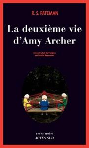 """""""La deuxième vie d'Amy Archer"""", R.S. PATEMAN"""