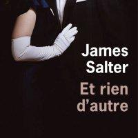 """""""Et rien d'autre"""", James SALTER"""