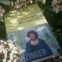 """""""La langue des oiseaux"""", Claudie HUNZINGER"""