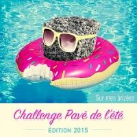 Challenge Pavé de l'été 2015 (ARCHIVES)