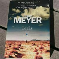 """Le fils"", Philipp MEYER"