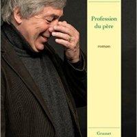 """""""Profession du père"""", Sorj CHALANDON"""