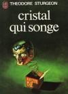 cristal_qui_songe