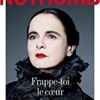 """""""Frappe-toi le coeur"""", Amélie NOTHOMB"""