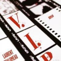 """""""V.I.P."""", Laurent CHALUMEAU"""