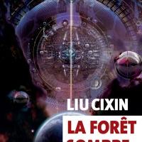 """""""La forêt sombre"""", Liu Cixin"""