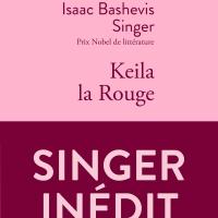 """Keila la Rouge"", Isaac BASHEVIS SINGER"