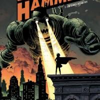 """Black Hammer"" - tome 1, Jeff LEMIRE et Dean ORMSTON"
