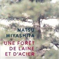 """""""Une forêt de laine et d'acier"""", Natsu Miyashita"""