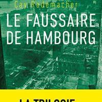 """""""Le faussaire de Hambourg"""", Cay RADEMACHER"""