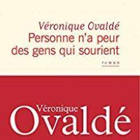 """""""Personne n'a peur des gens qui sourient"""", Véronique Ovaldé"""