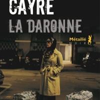 """""""La Daronne"""", Hannelore CAYRE"""