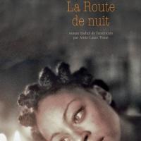 """""""La Route de nuit"""", Laird HUNT"""