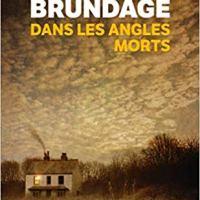 """""""Dans les angles morts"""", Elizabeth BRUNDAGE"""