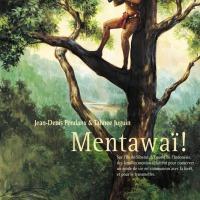 """""""Mentawaï !"""", Jean-Denis PENDANX et Tahnee JUGUIN"""
