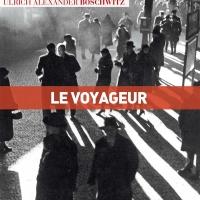 """""""Le voyageur"""", Ulrich Alexander BOSCHWITZ"""