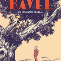"""Ravel, un imaginaire musical"", Aleksi CAVAILLEZ, Karol BEFFA, Guillaume METAYER"