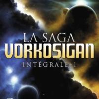 """La saga Vorkosigan - Intégrale - tome 1"", Lois McMASTER BUJOLD"