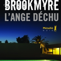 """L'ange déchu"", Chris BROOKMYRE"