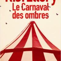 """""""Le Carnaval des ombres"""", R.J. ELLORY"""